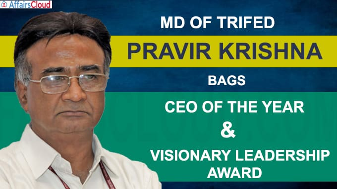 MD of TRIFED Pravir Krishna bags CEO of the year and visionary leadership award