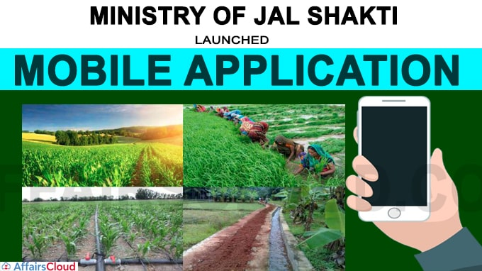 MOS Jal Shakti launched Mobile application for Geo tagging