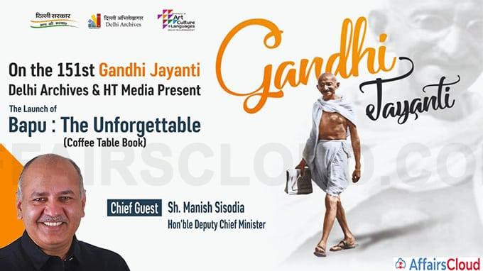 Manish Sisodia launches book 'Bapu - The unforgettable' on Gandhi Jayanti