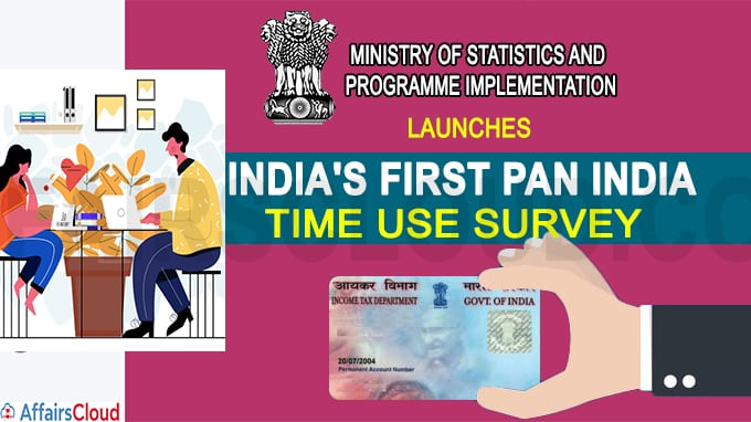 MoSPI launches India's first Pan India Time Use Survey