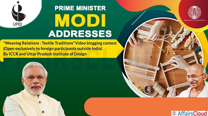 PM addresses International Webinar ''Weaving Relations Textile Traditions''