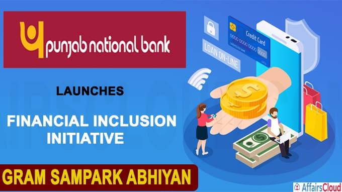 PNB launches financial inclusion initiative Gram Sampark Abhiyan
