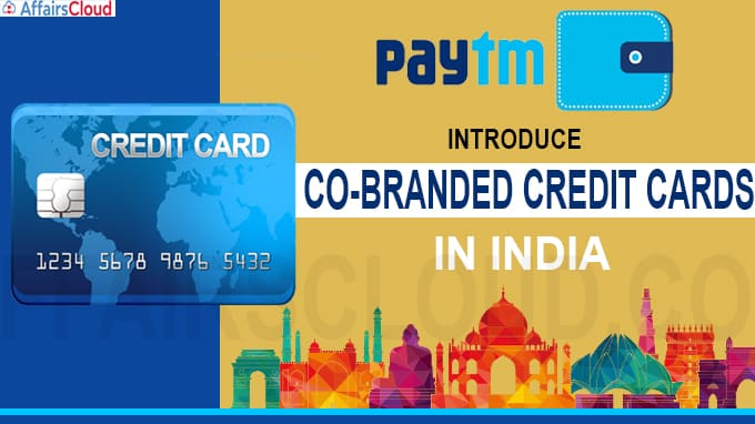 Paytm to introduce co-branded credit cards in India