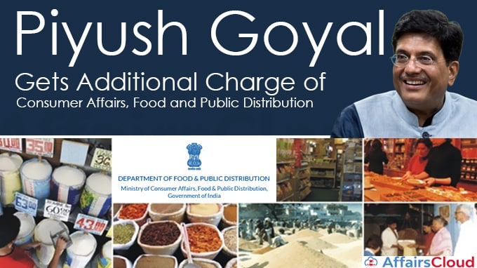Piyush-Goyal-gets-additional-charge-of-Ministry-of-Consumer-Affairs,-Food-and-Public-Distribution