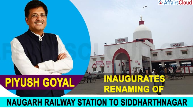 Piyush Goyal inaugurates renaming of Naugarh railway station to Siddharthnagar