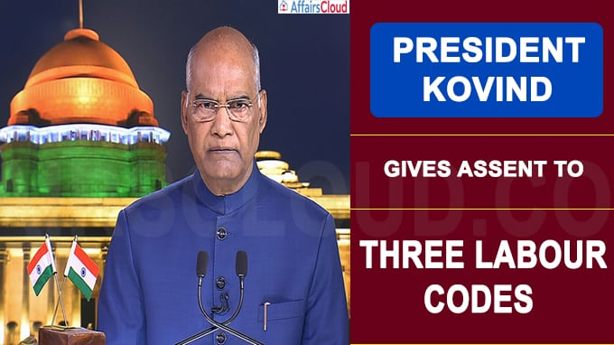 President Kovind gives assent to three labour codes