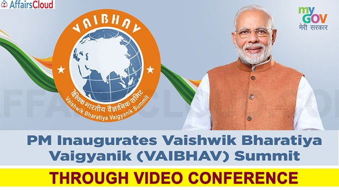 Prime Minister Narendra Modi inaugurated the VAIBHAV Summit through video conference