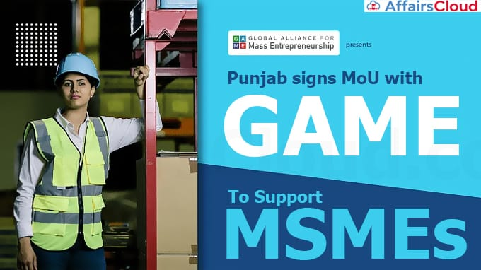 Punjab-signs-MoU-with-GAME-to-support-MSMEs