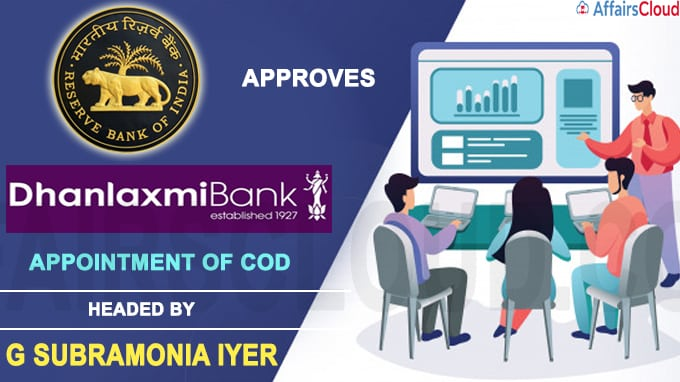 RBI approves appointment of CoD to run Dhanlaxmi Bank till appointment of CEO