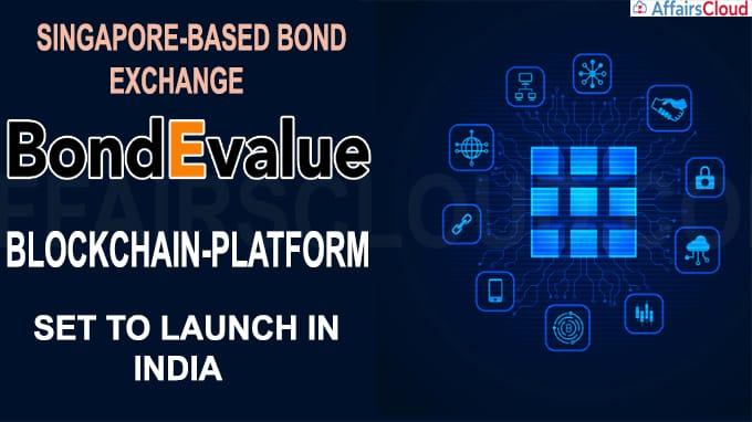 Singapore-based bond exchange developed BondEvalue blockchain-platform
