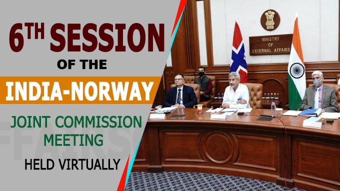 Sixth Session of the India-Norway Joint Commission Meeting held virtually