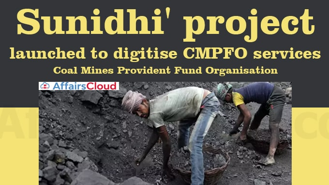 'Sunidhi'-project-launched-to-digitise-CMPFO-services
