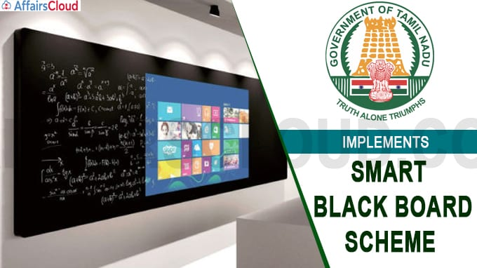 Tamil Nadu govt implements Smart Black Board scheme