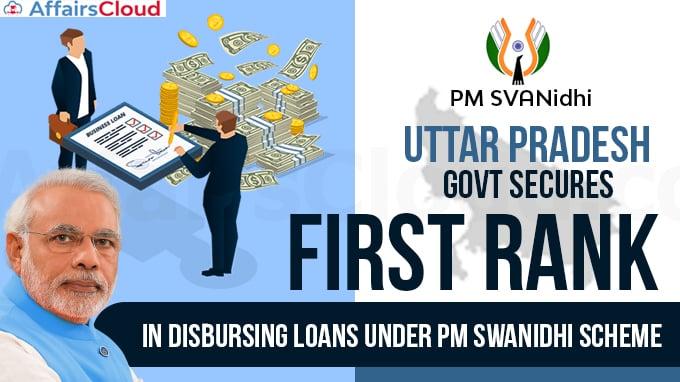 UP-govt-secures-first-rank-in-disbursing-loans-under-PM-Swanidhi-Scheme