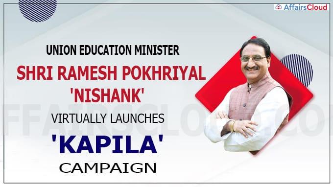 Union Education Minister virtually launches 'KAPILA'