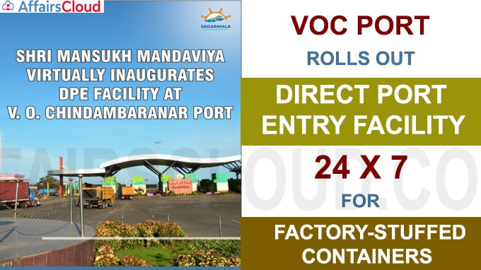 VOC Port rolls out Direct Port Entry facility 24x7 for factory-stuffed containers