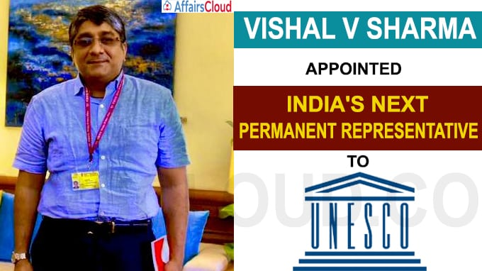 Vishal V Sharma appointed India's next permanent representative to UNESCO