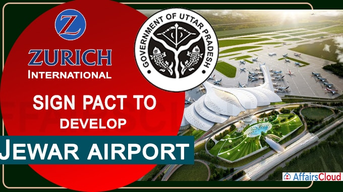 Zurich International signs concession pact with UP govt for Jewar airport