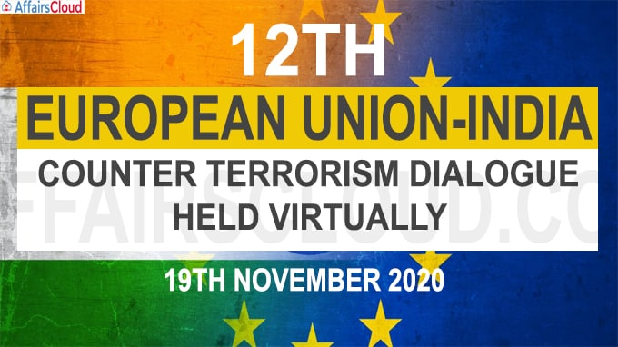 12th India-European Union Counter Terrorism Dialogue held virtually