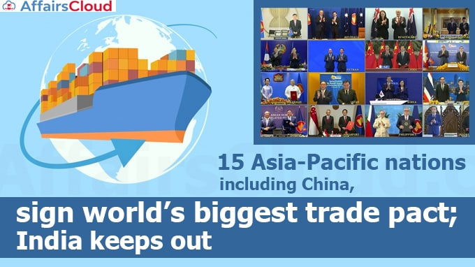 15-Asia-Pacific-nations-including-China,-sign-world's-biggest-trade-pact-India-keeps-out