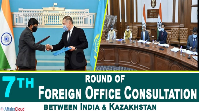 7th round of Foreign Office Consultations (FoC) between India & Kazakhstan
