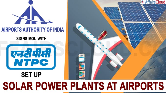 AAI signs MoU with NTPC to set up solar power plants at airports