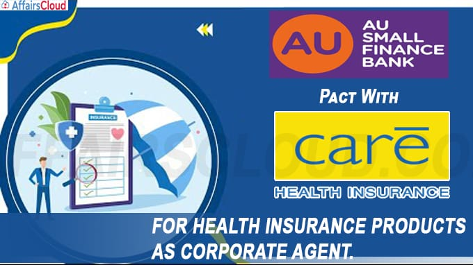 AU small Finance Bank enters into agreement with Care Health Insurance company as Corporate Agent