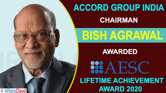 Accord Group India chairman Bish Agrawal has been awarded the AESC Lifetime Achievement Award