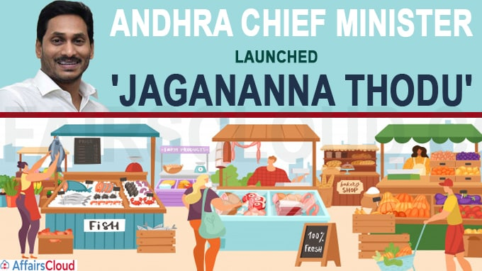 Andhra Chief Minister launched 'Jagananna Thodu' scheme
