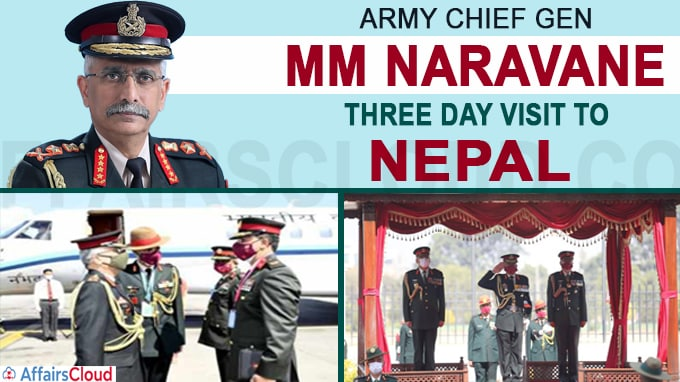 Army Chief Gen MM Naravane's three day visit to Nepal