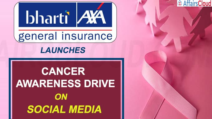 Bharti AXA General Insurance launches cancer awareness drive on social media