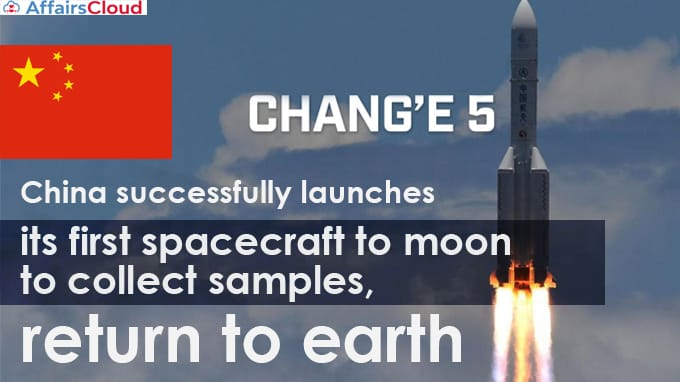 China-successfully-launches-Chang'e-5-its-first-spacecraft-to-moon-to-collect-samples,-return-to-earth