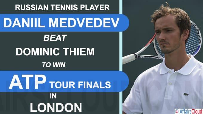 Daniil Medvedev beat Dominic Thiem to win ATP Tour Finals