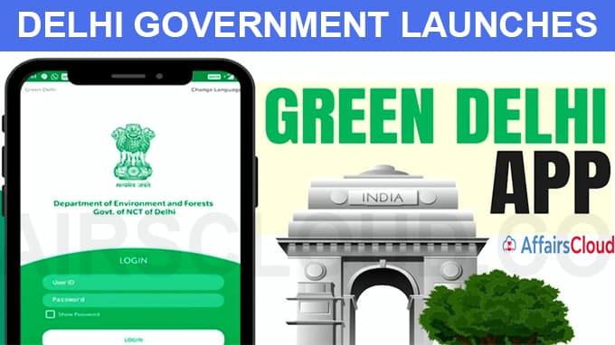 Delhi Government launches Green Delhi mobile application
