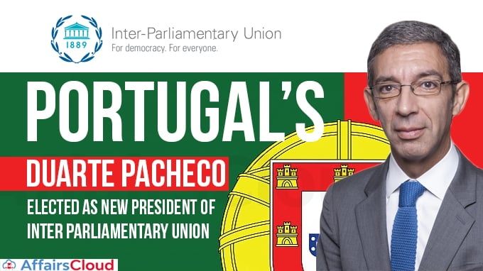 Duarte-Pacheco-of-Portugal-elected-as-new-President-of-Inter-Parliamentary-Union
