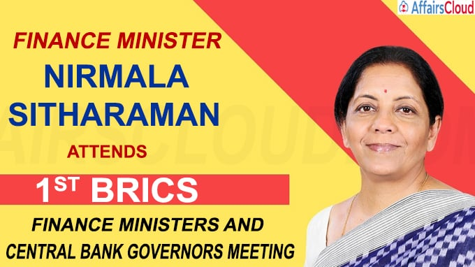 Finance Minister Nirmala Sitharaman attends 1st BRICS