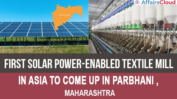 First-solar-power-enabled-Textile-Mill-in-Asia-to-come-up-in-Parbhani-district-new-1.jpg