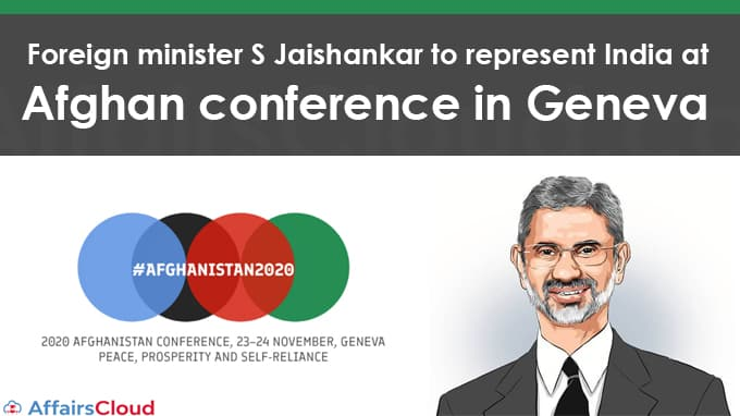 Foreign-minister-S-Jaishankar-to-represent-India-at-Afghan-conference-in-Geneva
