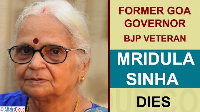 Former Goa Governor BJP veteran Mridula Sinha dies at 77