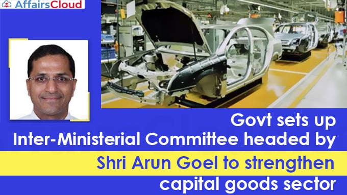 Govt-sets-up-Inter-Ministerial-Committee-headed-by-Shri-Arun-Goel