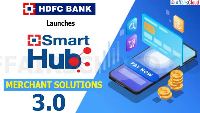 HDFC Bank Launches SmartHub Merchant Solutions 3-0