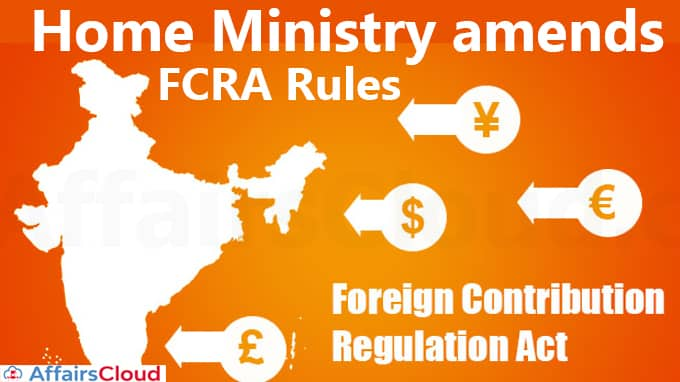 Home-Ministry-amends-FCRA-rules