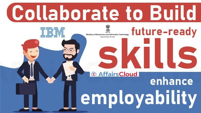 IBM,-MeitY-collaborate-to-build-future-ready-skills,-enhance-employability