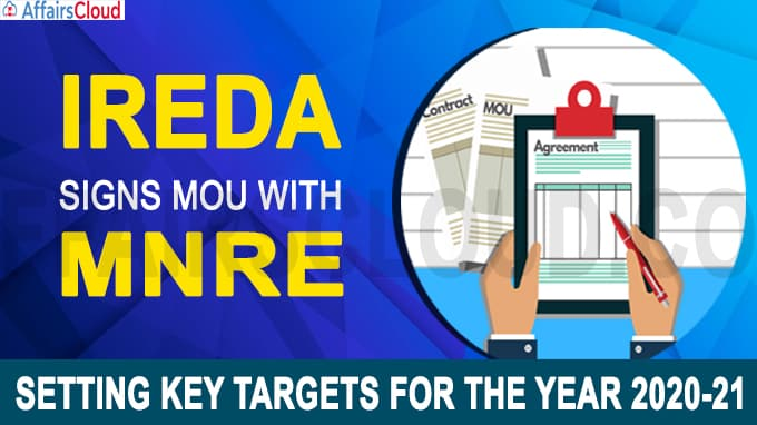 IREDA signs MoU with MNRE, setting key targets for the year 2020-21