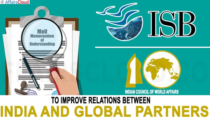 ISB inks MoU with Indian Council of World Affairs