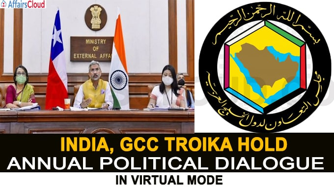 India, GCC Troika hold annual Political Dialogue in virtual mode