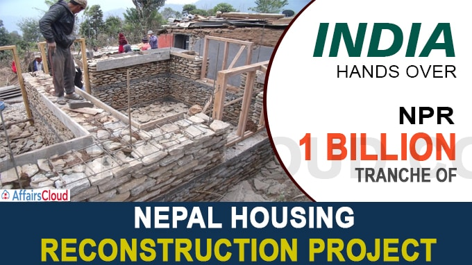 India hands over another NPR 1 billion tranche of Nepal Housing Reconstruction Project