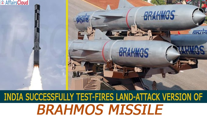India successfully test-fires land-attack version of BrahMos missile