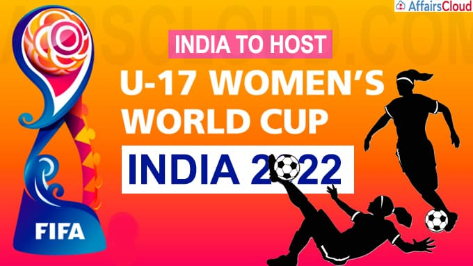 India to host FIFA U-17 Women World Cup 2022