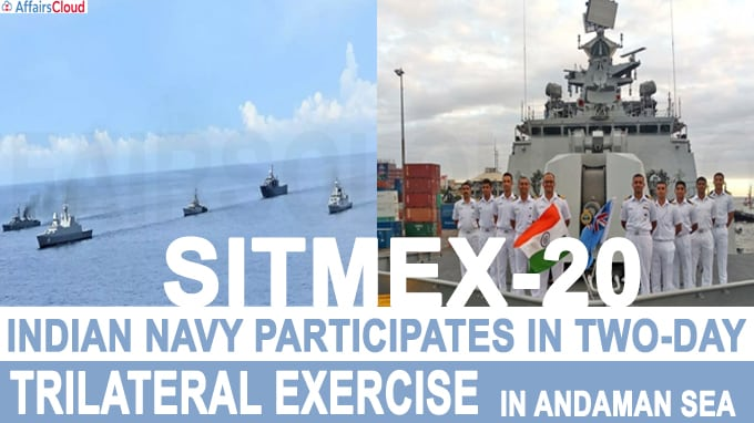 Indian Navy participates in two-day trilateral exercise SITMEX-20